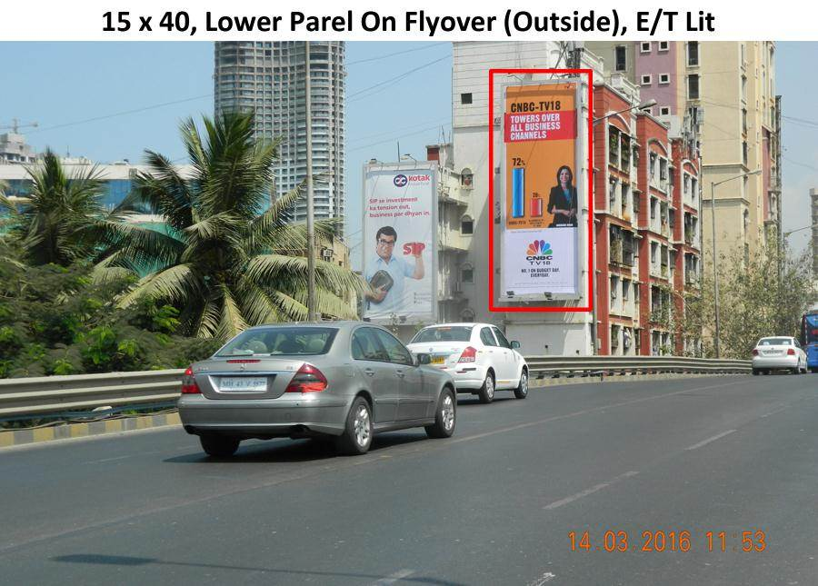 Outdoor Advertising in Bill Board Lower Parel
